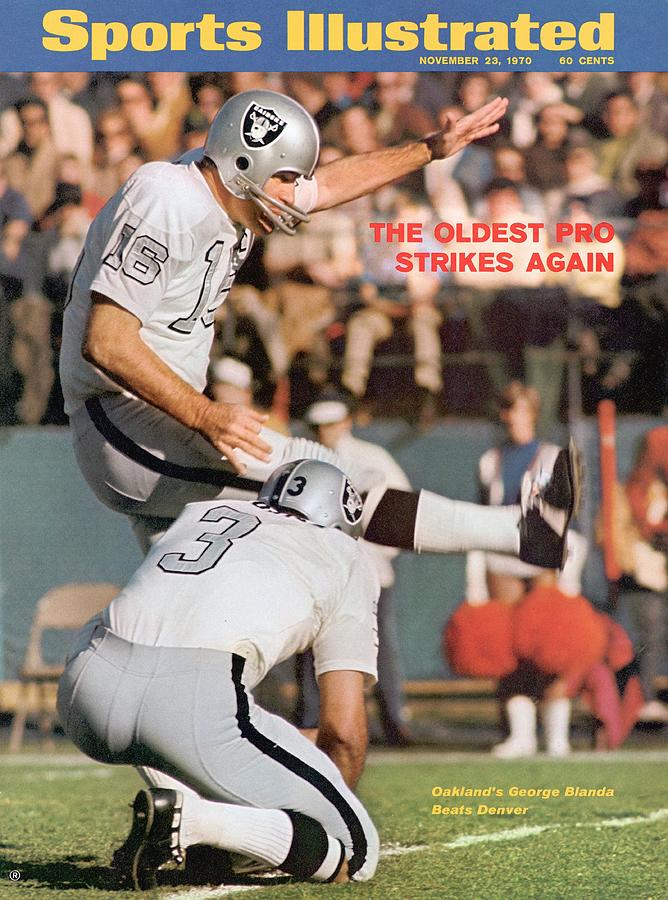 Oakland Raiders Qb George Blanda... Sports Illustrated Cover Photograph by Sports Illustrated