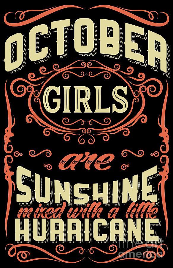 October Girls Are Sunshine Hurricane Birthday