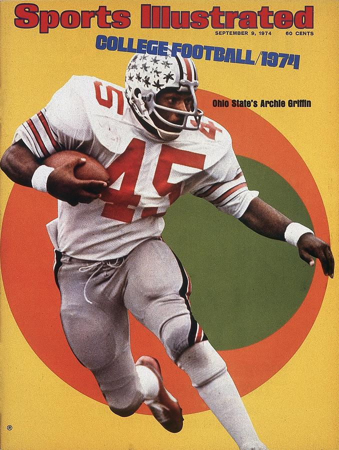 Ohio State Archie Griffin... Sports Illustrated Cover Photograph by Sports Illustrated