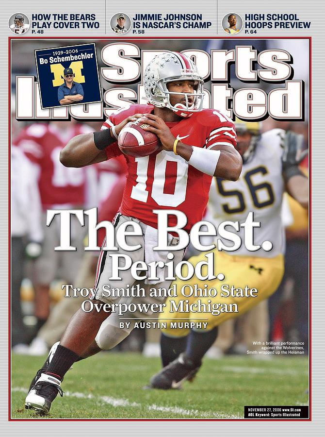 Ohio State Qb Troy Smith... Sports Illustrated Cover Photograph by Sports Illustrated
