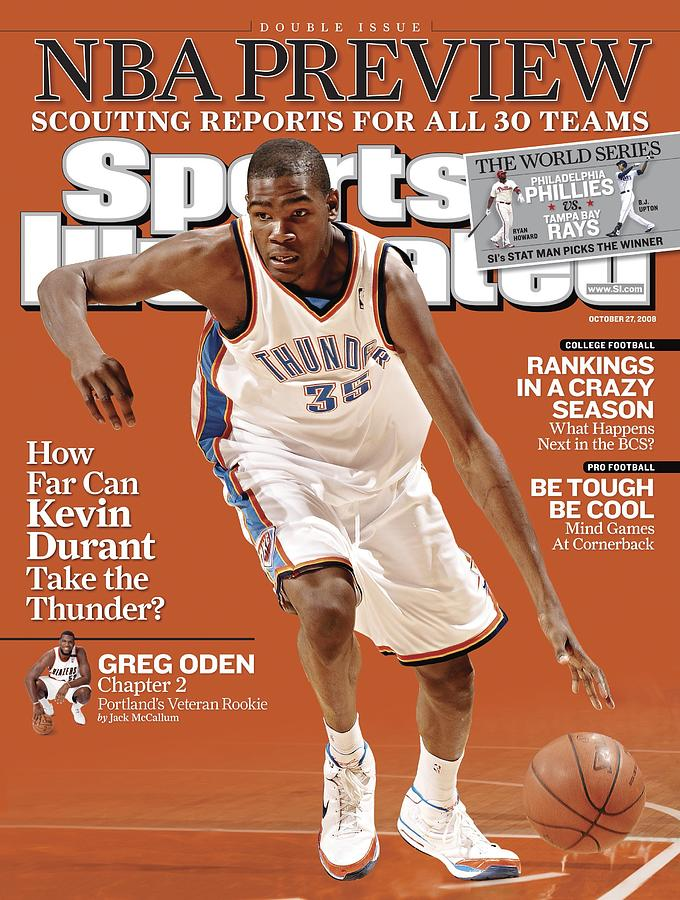 Oklahoma City Thunder Kevin Durant... Sports Illustrated Cover Photograph by Sports Illustrated