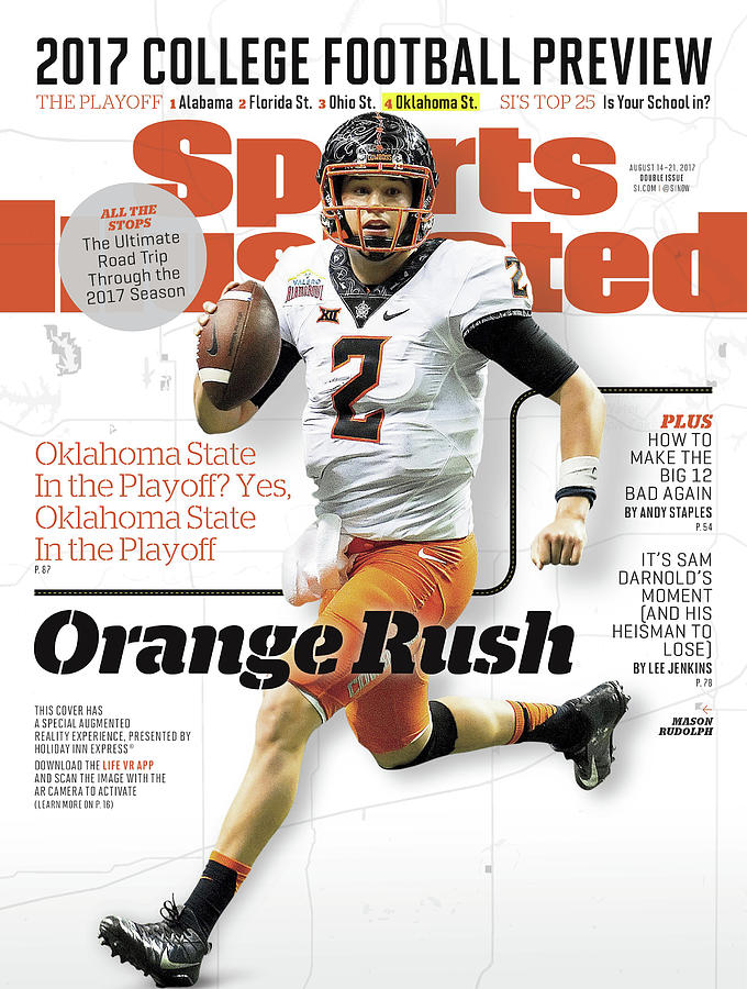 Oklahoma State University Mason Rudolph, 2017 College Sports Illustrated Cover Photograph by Sports Illustrated