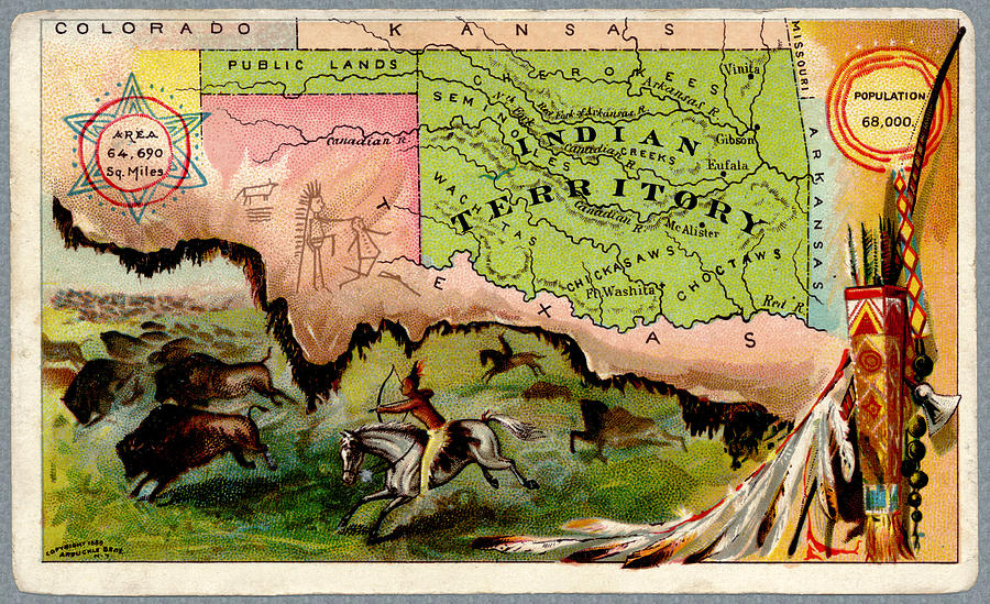 Oklahoma when it was Indian Territory 1889 advertising card. by Phil Cardamone