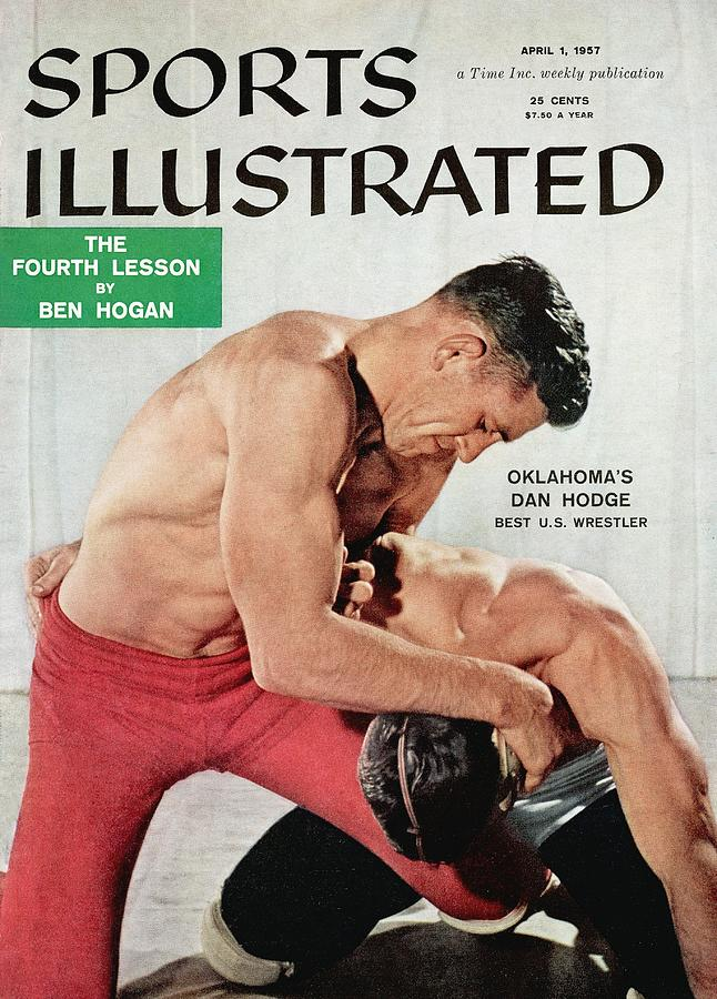 Oklahomas Danny Hodge Best U.s. Wrestler Sports Illustrated Cover Photograph by Sports Illustrated