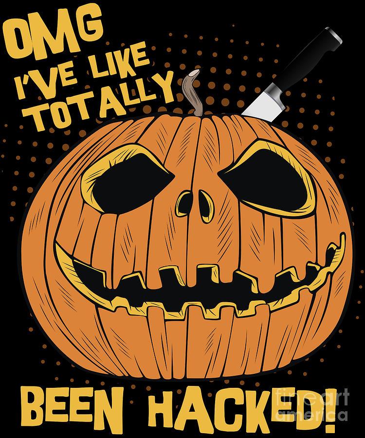 OMG Ive Been Hacked Funny Halloween Pumpkin by Flippin Sweet Gear