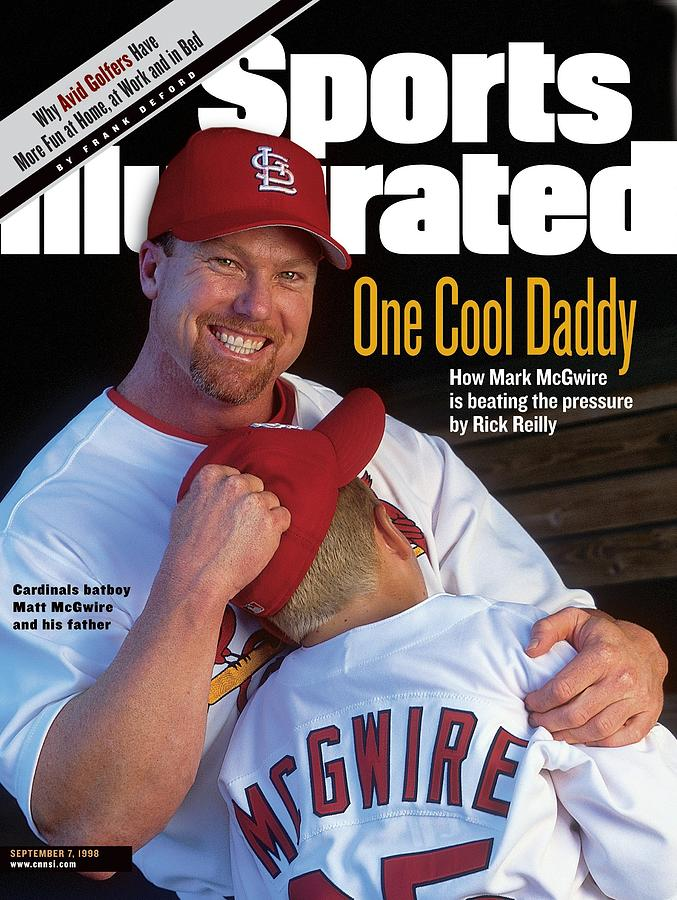 One Cool Daddy How Mark Mcgwire Is Beating The Pressure Sports Illustrated Cover Photograph by Sports Illustrated