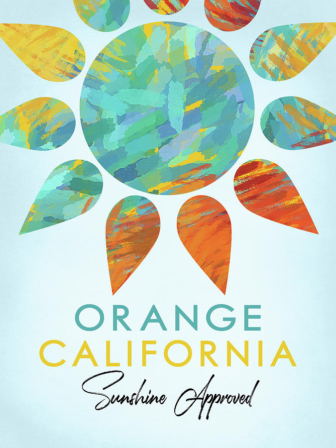 Orange Digital Art - Orange California Sunshine by Flo Karp