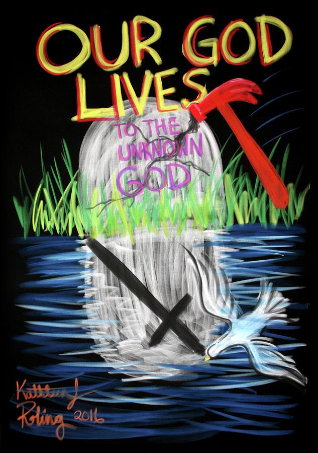 Our God Lives by Kathleen Roling