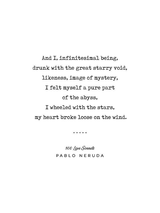 Pablo Neruda Quote 03 100 Love Sonnets Minimal Sophisticated Modern Classy Typewriter Print