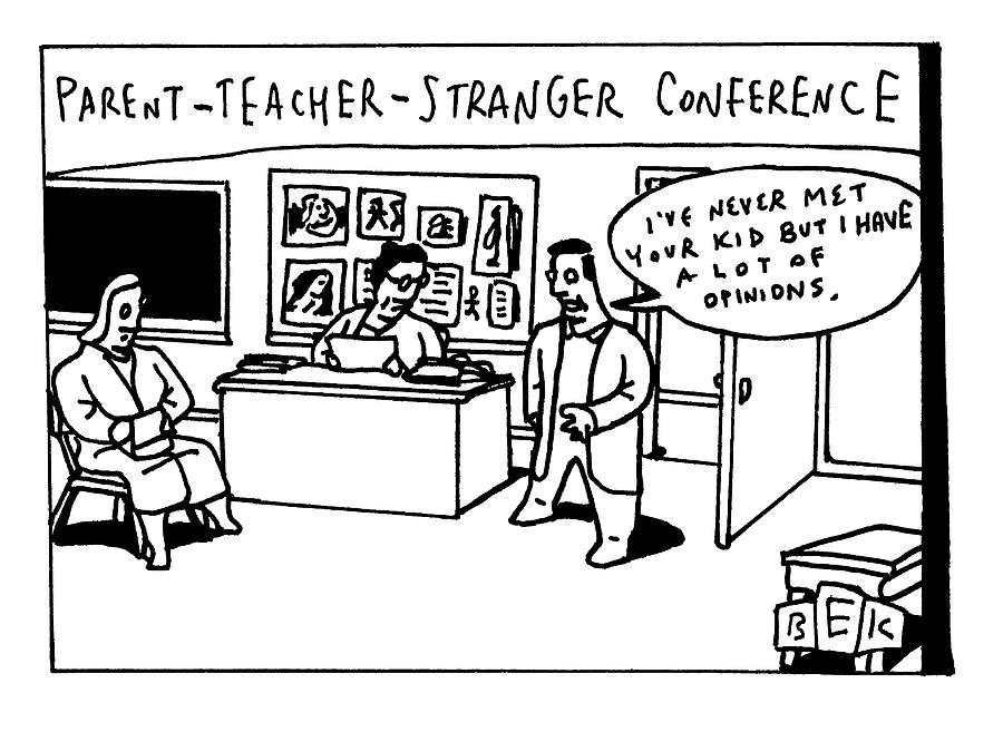 Parent Teacher Stranger Drawing by Bruce Eric Kaplan