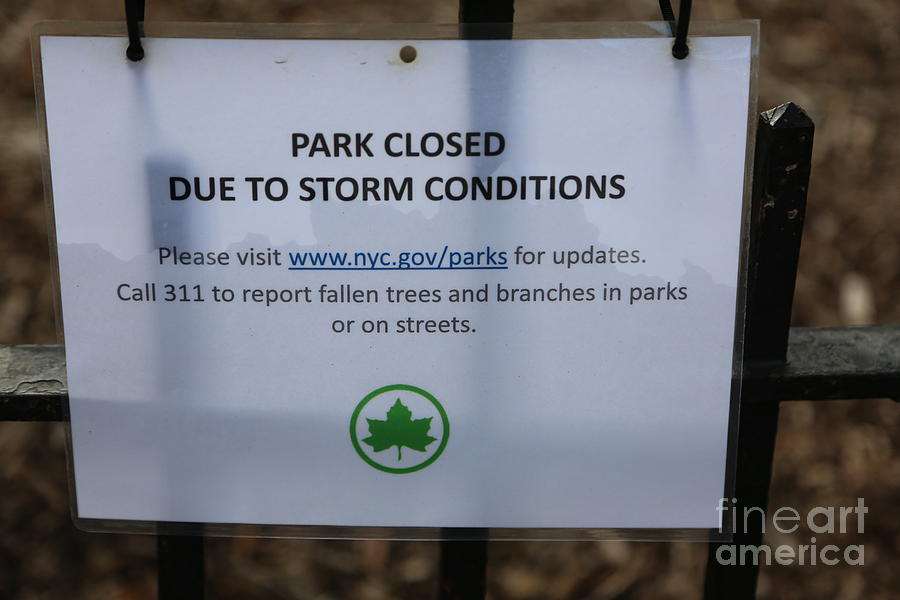 Park Closed Oct 29 2012 Hurricane Sandy Sign  by Chuck Kuhn
