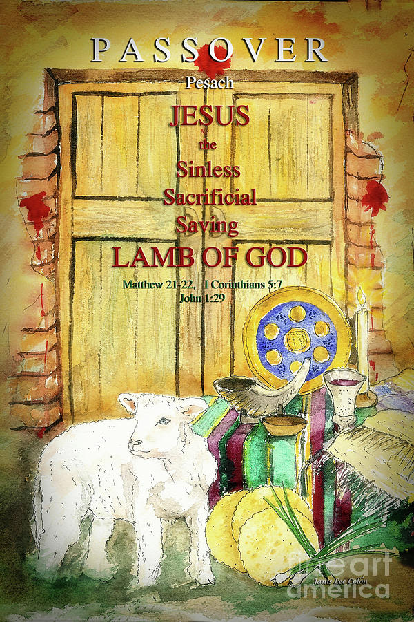Passover Digital Art - Passover - Jesus - Lamb of God by Janis Lee Colon