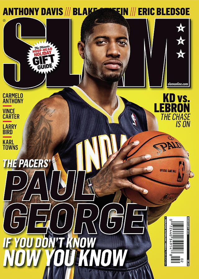 Paul George: If You Dont Know, Now You Know SLAM Cover Photograph by Tom Medvedich
