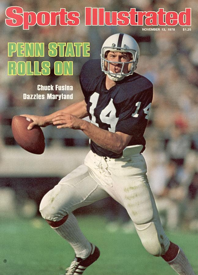 Penn State Qb Chuck Fusina... Sports Illustrated Cover Photograph by Sports Illustrated
