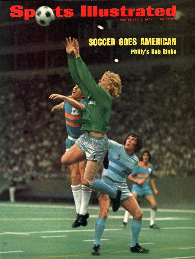 Philadelphia Atoms Goalie Bob Rigby, 1973 Nasl Championship Sports Illustrated Cover Photograph by Sports Illustrated