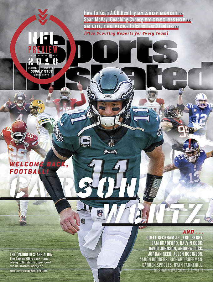 Philadelphia Eagles Carson Wentz, 2018 Nfl Football Preview Sports Illustrated Cover Photograph by Sports Illustrated