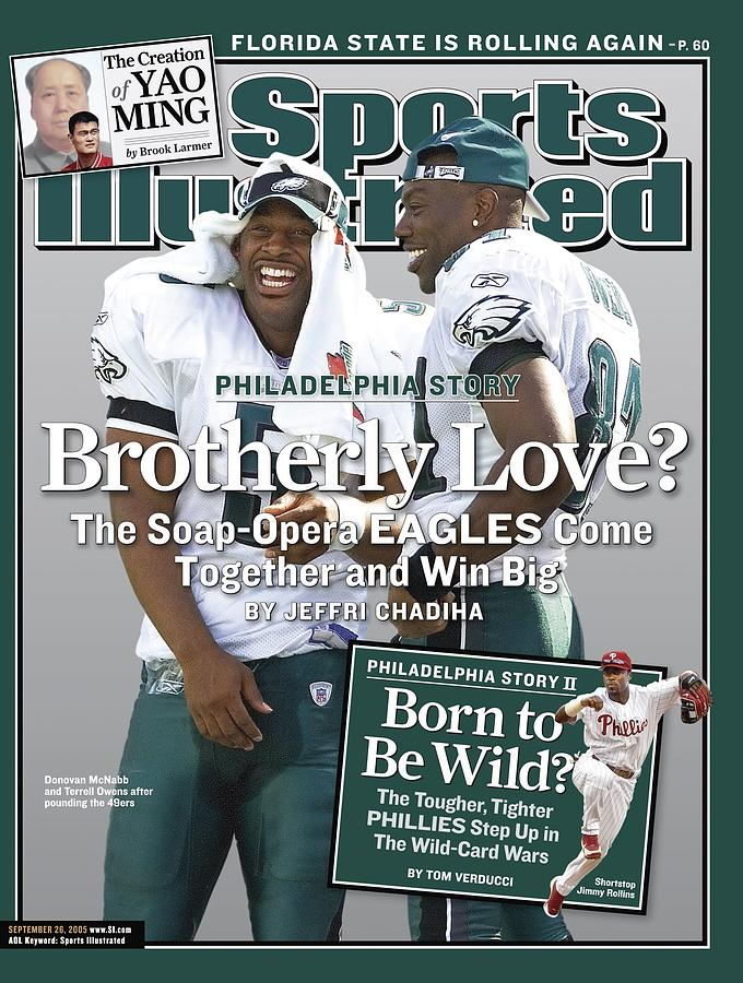 Philadelphia Eagles Qb Donovan Mcnabb And Terrell Owens Sports Illustrated Cover Photograph by Sports Illustrated