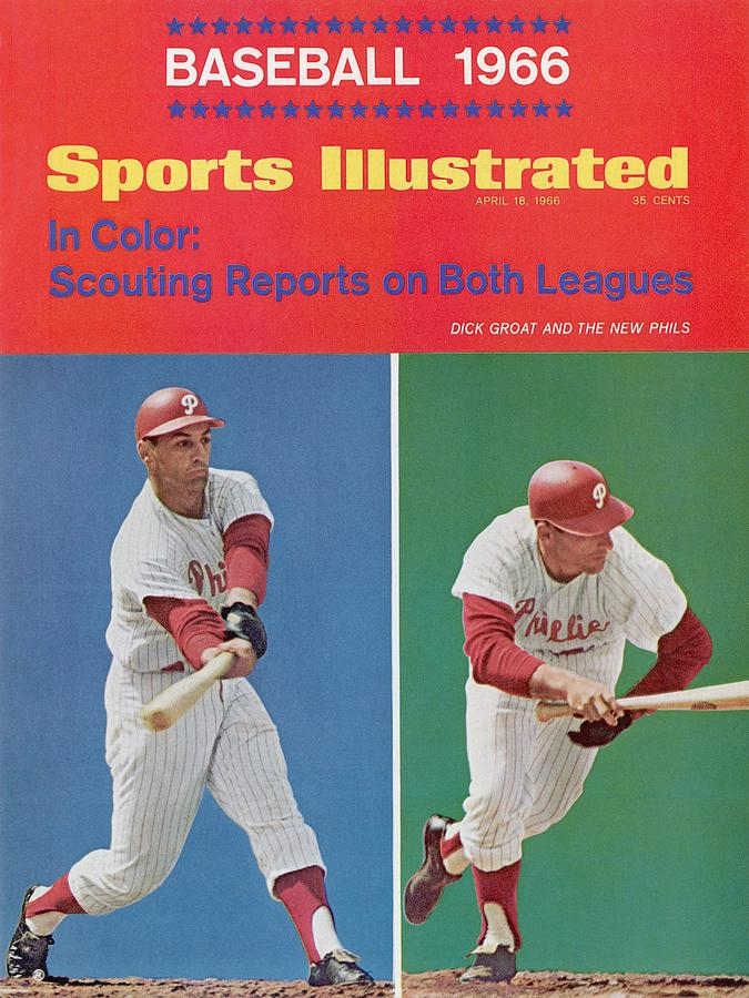 Philadelphia Phillies Dick Groat... Sports Illustrated Cover Photograph by Sports Illustrated