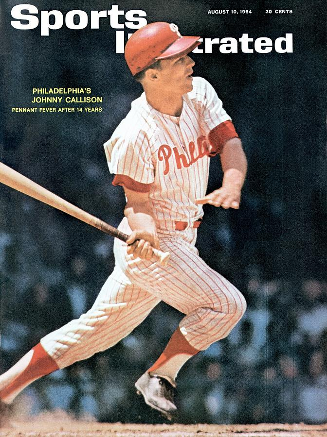 Philadelphia Phillies Johnny Callison... Sports Illustrated Cover Photograph by Sports Illustrated