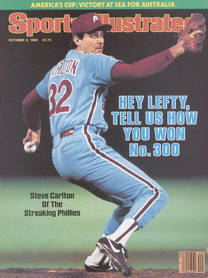 Philadelphia Phillies Steve Carlton... Sports Illustrated Cover Photograph by Sports Illustrated