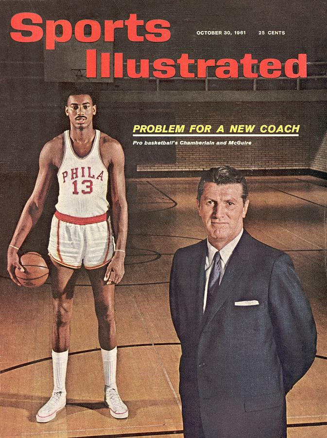 Philadelphia Warriors Coach Frank Mcguire And Wilt Sports Illustrated Cover Photograph by Sports Illustrated