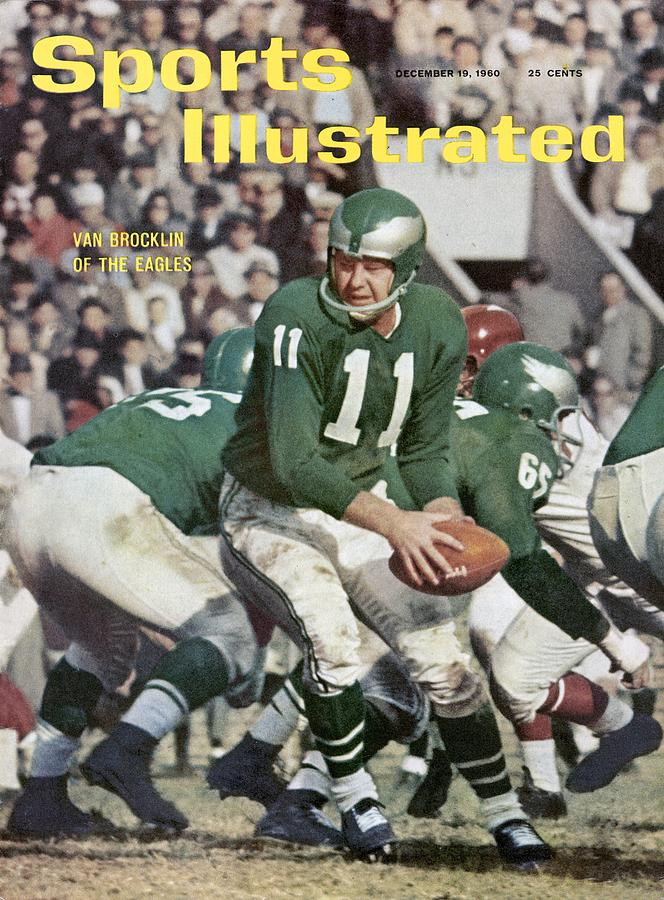 Phildelphia Eagles Qb Norm Van Brocklin... Sports Illustrated Cover Photograph by Sports Illustrated