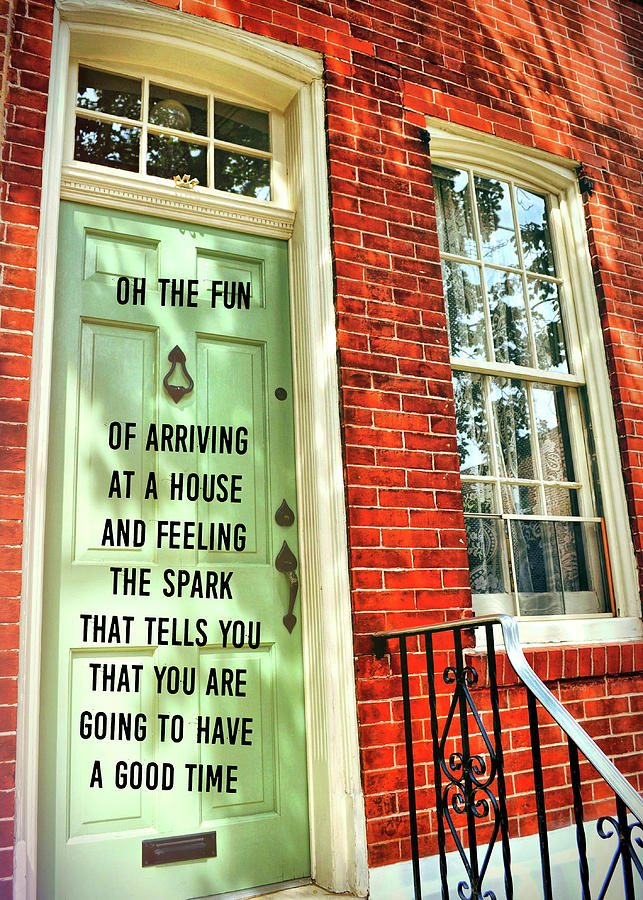 Arriving Photograph - Philly Welcome Quote by JAMART Photography