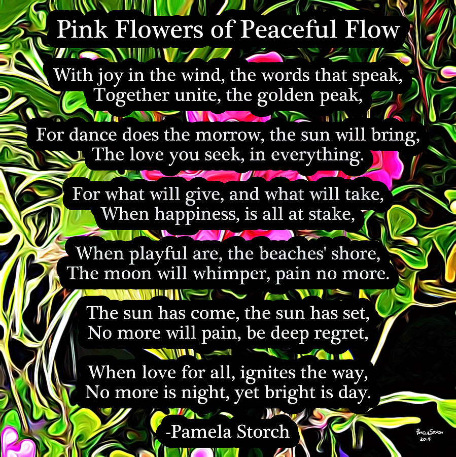 Pink Flowers Of Peaceful Flow Poem by Pamela Storch