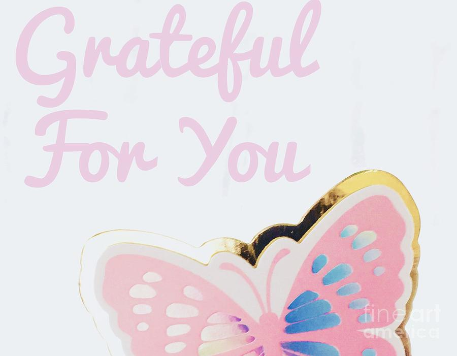 Pink Grateful for you by Sheila McPhee