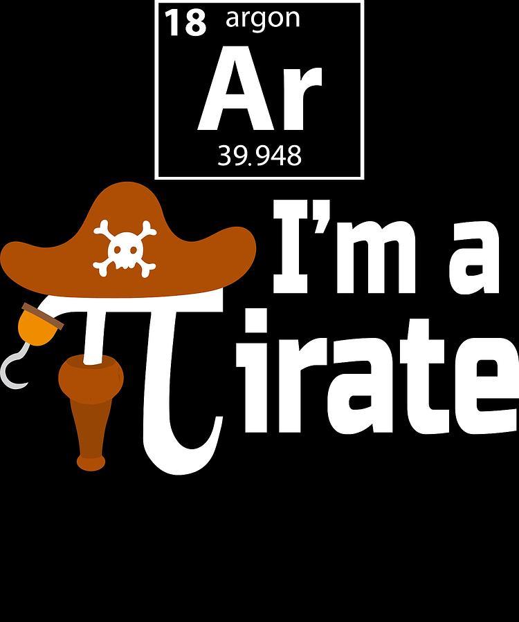 d18e46e2 Algebra Digital Art - Pirate Pi Day Pun Science Funny Tshirt by Michael S