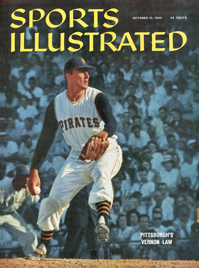 Pittsburgh Pirates Vern Law... Sports Illustrated Cover Photograph by Sports Illustrated
