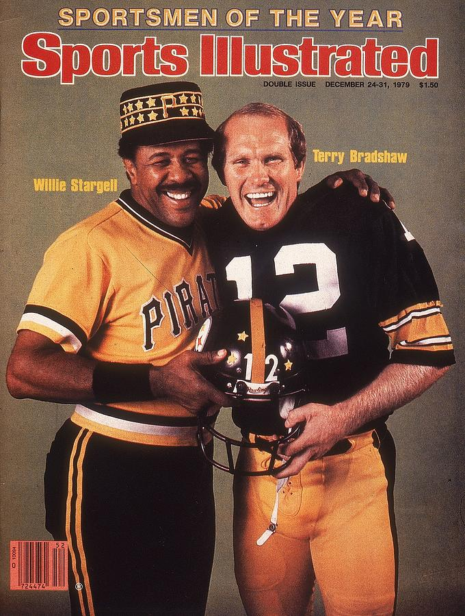 Pittsburgh Pirates Willie Stargell And Pittsburgh Steelers Sports Illustrated Cover Photograph by Sports Illustrated