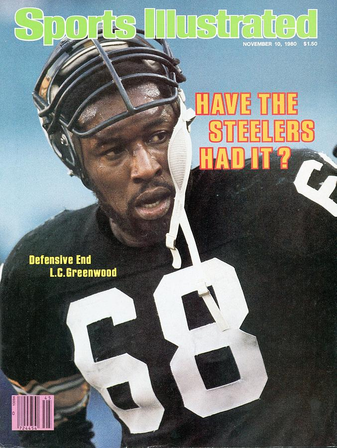 Pittsburgh Steelers L.c. Greenwood Sports Illustrated Cover Photograph by Sports Illustrated
