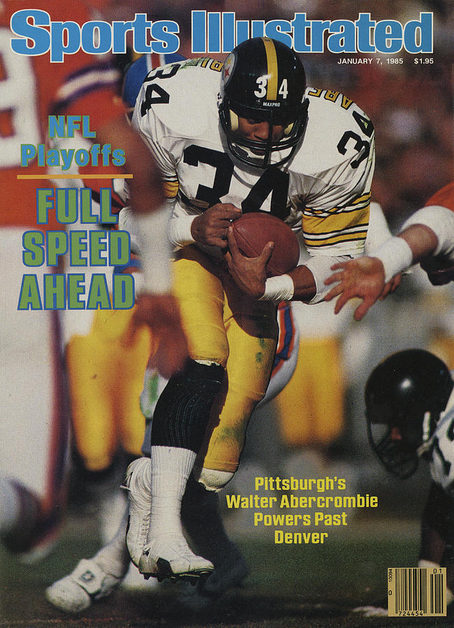 Pittsburgh Steelers Walter Abercrombie, 1984 Afc Divisional Sports Illustrated Cover Photograph by Sports Illustrated