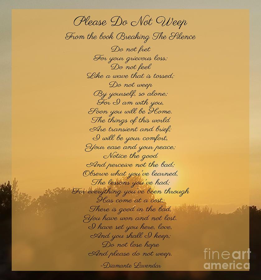 Please Do Not Weep by Diamante Lavendar