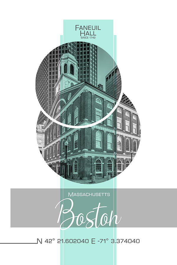 Boston Photograph - Poster Art Boston Faneuil Hall - Turquoise by Melanie Viola
