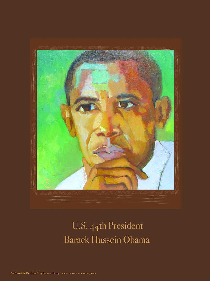 President Barack Hussein Obama, Poster by Suzanne Cerny