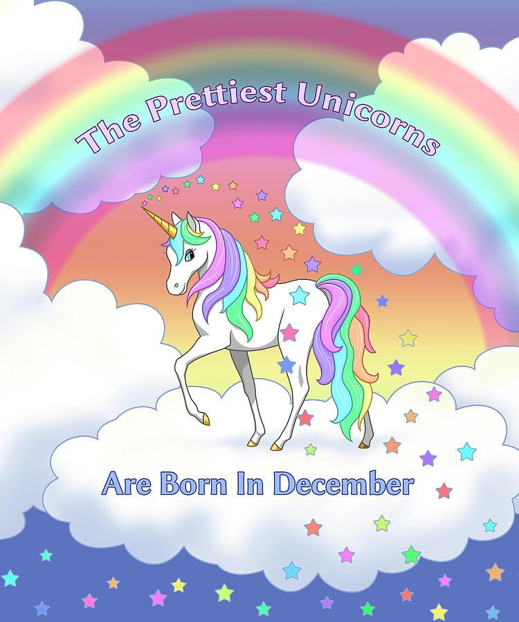 8be0e7ac8 Pretty Rainbow Unicorn Born In December Birthday Painting by Crista ...