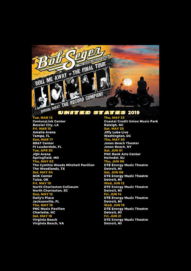Bob Seger Tour 2019 Print Bob Seger Roll Me Away Final Tour Dates 2019 Im02 Digital