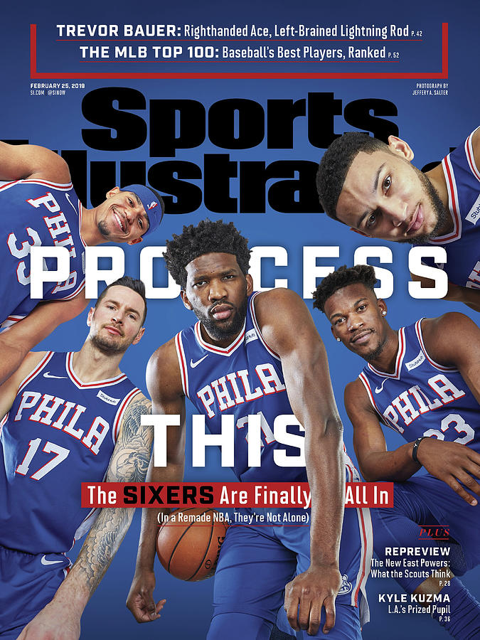 Process This The Sixers Are Finally All In Sports Illustrated Cover Photograph by Sports Illustrated