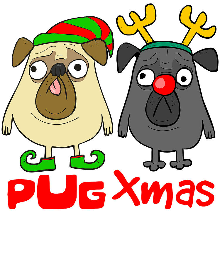 57559ebd216ca Merry Christmas Digital Art - Pug Xmas by Louise Lench