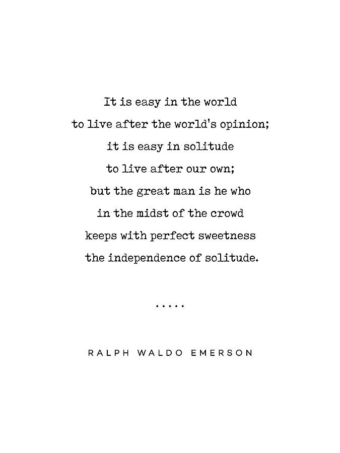 Ralph Waldo Emerson 03 - Solitude Quote - Minimal, Sophisticated, Modern,  Classy Typewriter Print