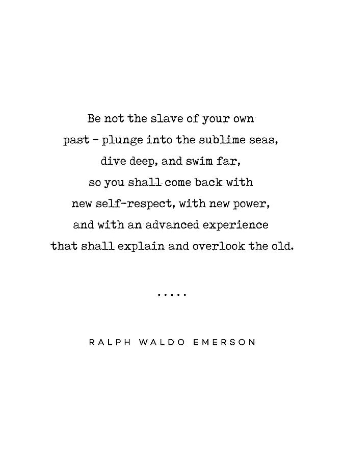 Ralph Waldo Emerson Quote 04 - Minimal, Sophisticated, Modern, Classy  Typewriter Print - Motivation