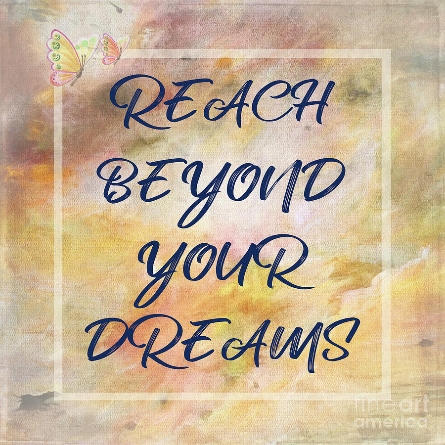 Reach Beyond Your Dreams by Kaye Menner by Kaye Menner