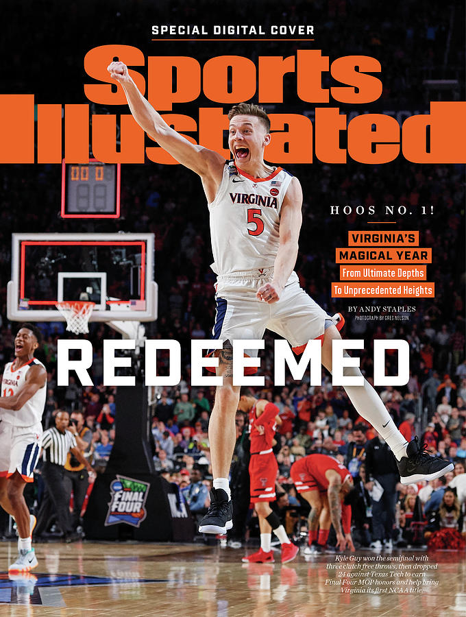 Redeemed University Of Virginia, 2019 Ncaa Champions Sports Illustrated Cover Photograph by Sports Illustrated