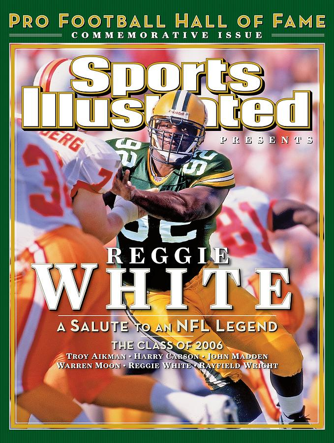 Reggie White, 2006 Pro Football Hall Of Fame Class Sports Illustrated Cover Photograph by Sports Illustrated