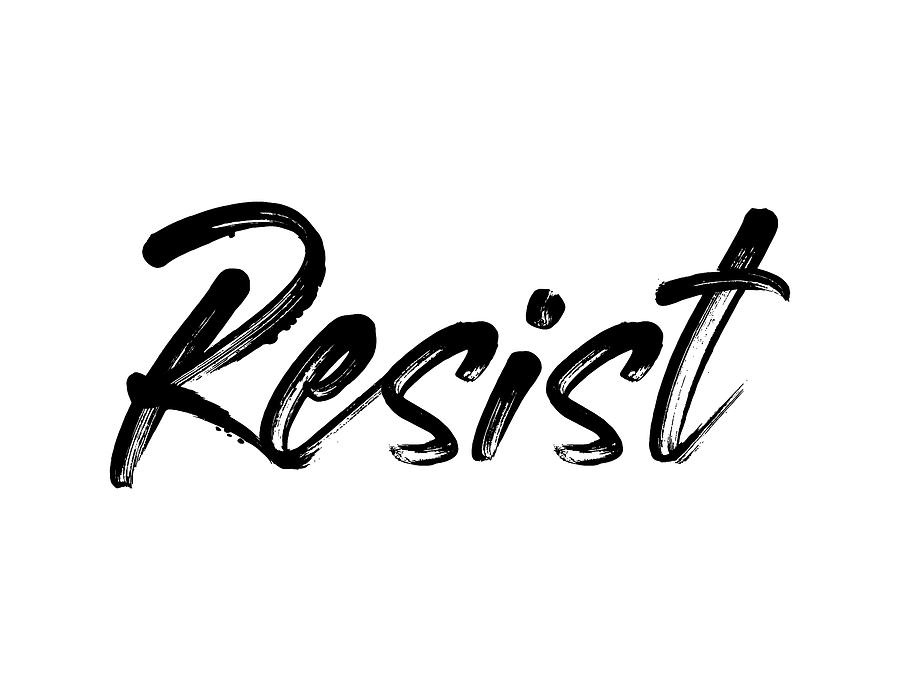 Resist - Black on White by Ruth Moratz