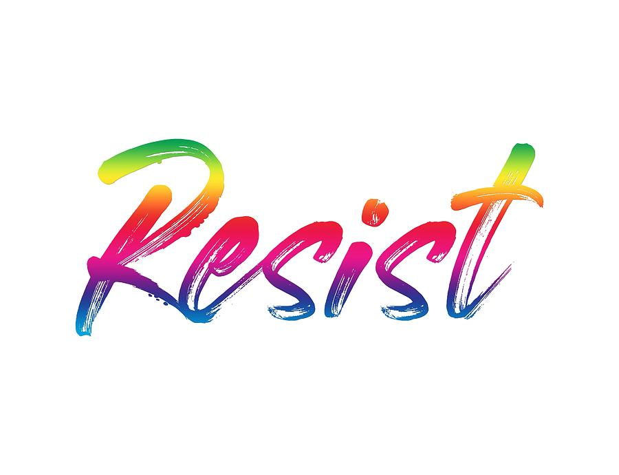 Resist - Rainbow On White by Ruth Moratz