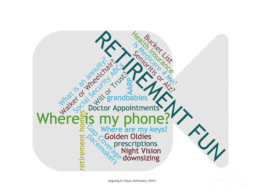 Retirement Fun Digital Art - Retirement Fun by Karen Francis