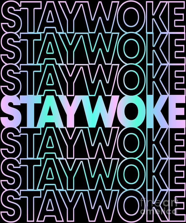 Retro Stay Woke by Flippin Sweet Gear